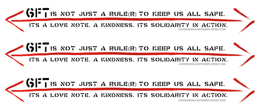 """6FT is not Just a Rule(r) to keep us all safe"" by Mark Strandquist; printed as individual rulers in mutiple colors to go under all posters in public."