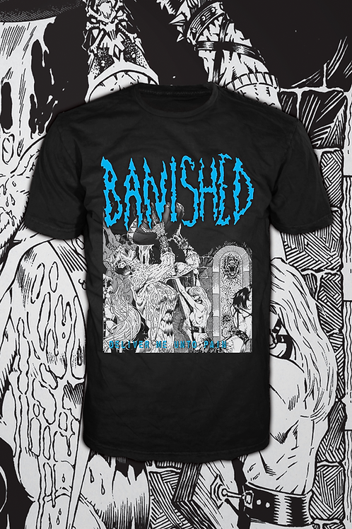 BANISHED Deliver Me Unto Pain