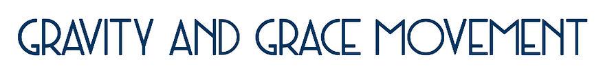 GravityAndGraceMovementHeader.jpg