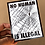 Thumbnail: No Human Is Illegal 4 x 6 Postcard - 100% of the profit will be donated.
