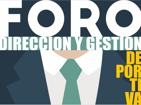 """""""FORO Dirección y Gestión Deportiva"""" del Consejo COLEF. Nuevo punto de encuentro para los"""