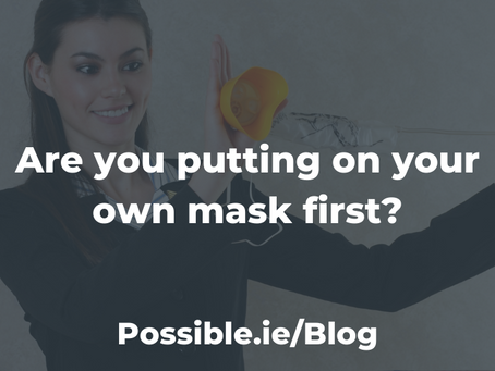 Are you putting on your own mask first?