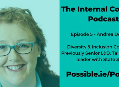 Episode 5 - Andrea Dermody, Diversity & Inclusion Consultant, Ex Senior HR Leader State Street