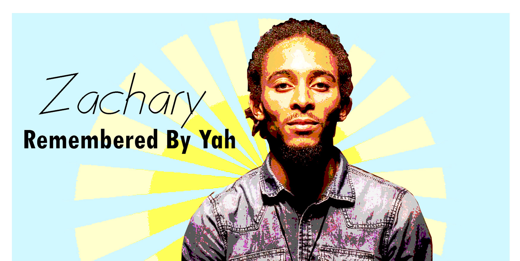 Zachary Remembered By Yah Release