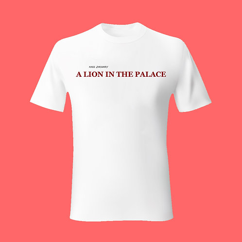 A Lion In The Palace T Shirt