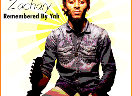 Zachary - Remembered By Yah New Music 2019 Dropping February 15th
