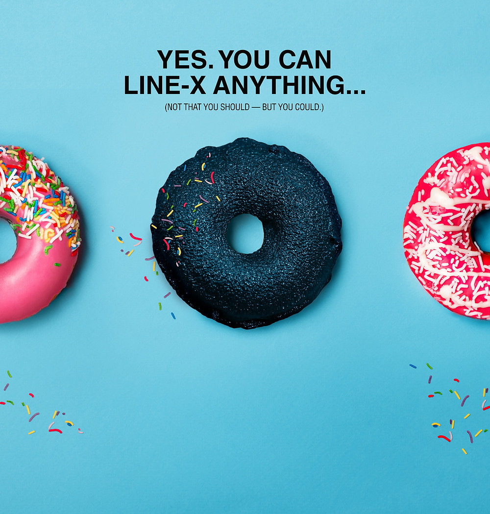 Yes, You Can LINE-X anything... (Not that you should - but you could.