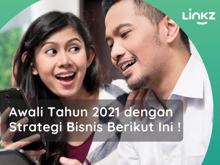 Awali tahun 2021 dengan Strategi Bisnis Berikut Ini!