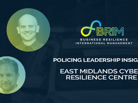 Policing Leadership Insights; East Midlands Cyber Resilience Centre