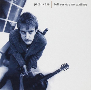Wire from the Bunker:  Peter Case