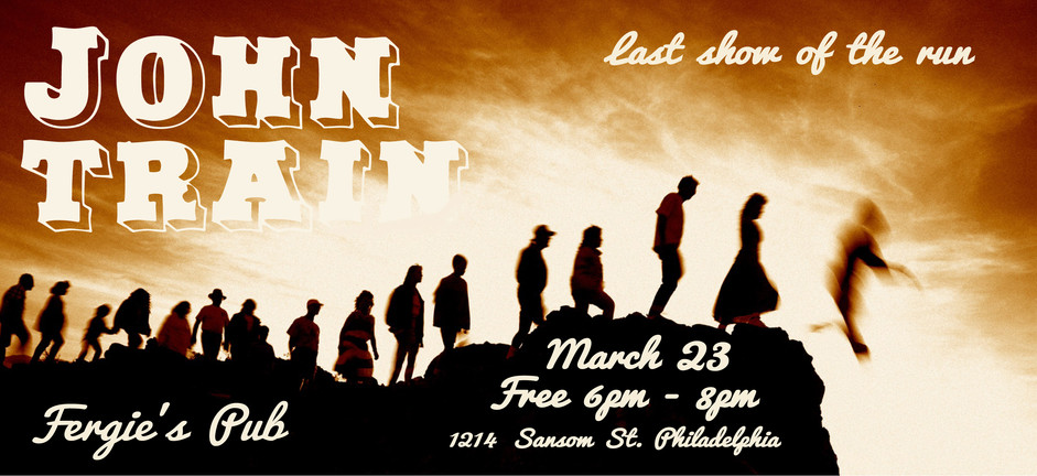 John Train - Fergies - March 23 - last s