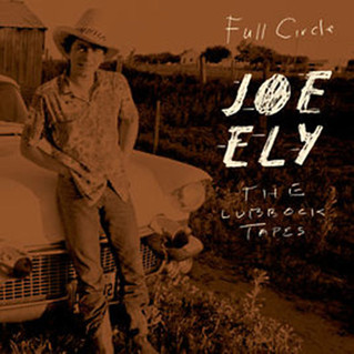 REVIEW: Joe Ely Full Circle: The Lubbock Tapes (link to Phawker)