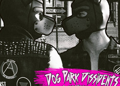 Dog Park Dissidents will be  In QRF2020