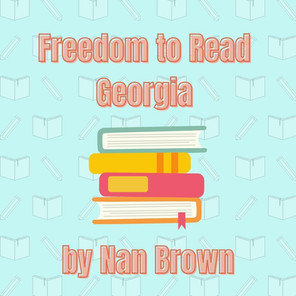 Freedom to Read Georgia- Why Now?