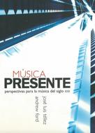 Música Presente - by José Luís Tellez and Andrew Ford.