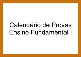 Calendário de Provas Ensino Fundamental I