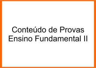 Conteúdo de Provas Ensino Fundamental II