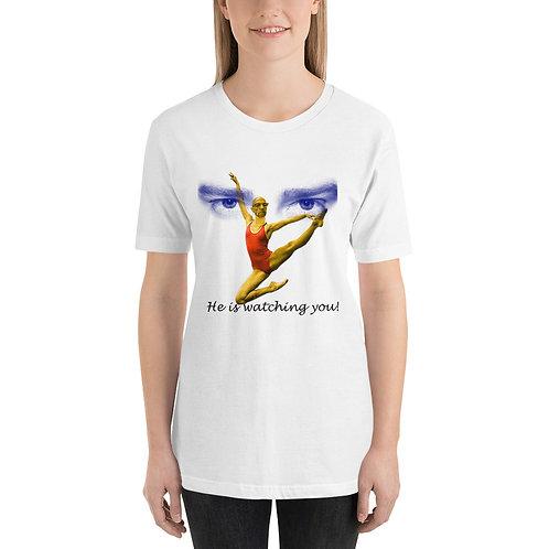 he is watching you Short-Sleeve Unisex T-Shirt