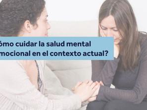 ¿Cómo cuidar la salud mental y emocional durante el Covid-19?