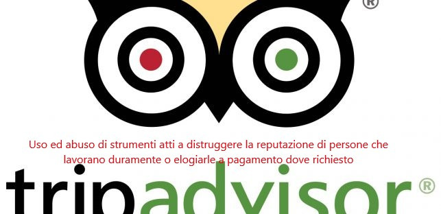 Tripadvisor , pestilenza e carestia....