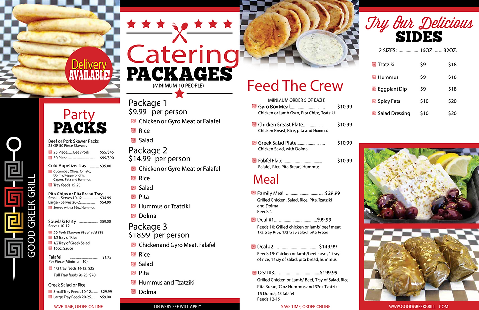 This is a catering menu for Good Greek Grill. It lists all our catering items and packages. Please call