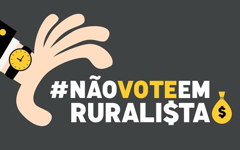 Não vote em ruralista - 350.org