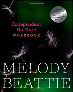 CoDependent No More -  A Workbook