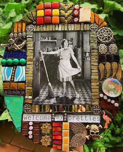 Welcome my pretties by Kim Grant Mosaics