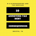Ten Annoying Tax Debt Consequences