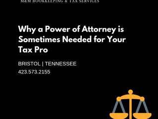 Why a Power of Attorney is Sometimes Needed for Your Tax Pro