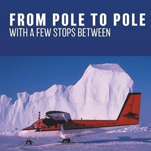 From Pole to Pole by Harry Hanlan