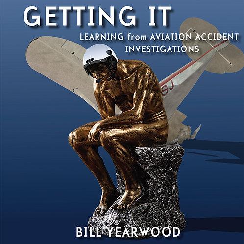 Getting It by Bill Yearwood