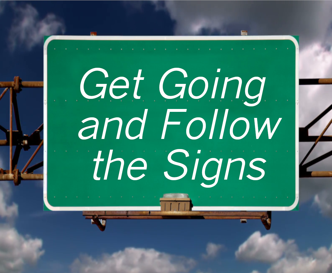 Get Going and follow the signs