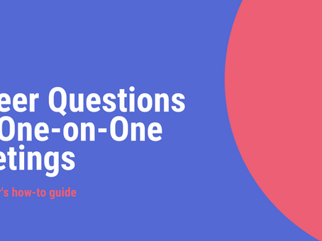 Career Development Questions for One-on-Ones
