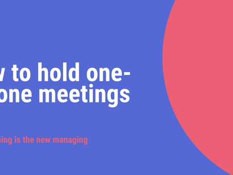 Coaching is the new managing: How to hold one-on-one meetings