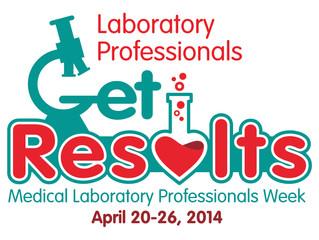 Medical Laboratory Professionals Week 2014