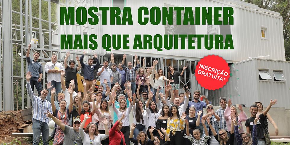 Mostra Container. Mais que arquitetura.