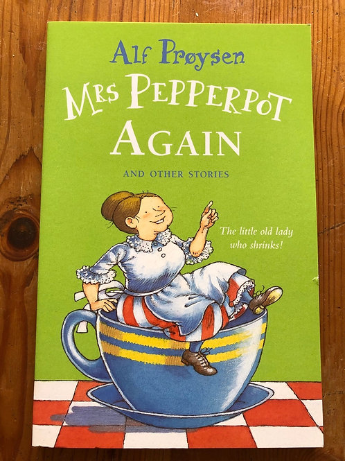 Mrs Pepperpot Again and other stories - 7+