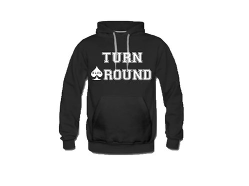 "Premium "" Turn Around Splick Splack"" hoodie"