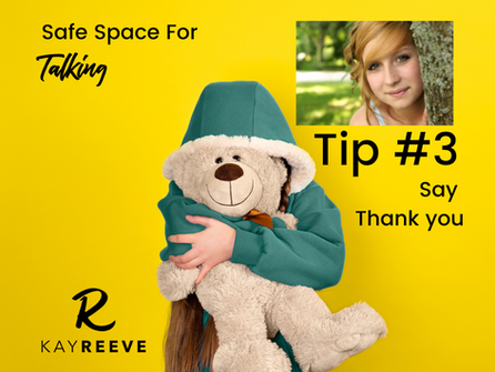 Creating Safe Space for Talking - Tip #3