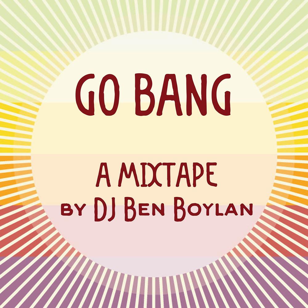 DJ Ben Boylan - Go Bang Cover