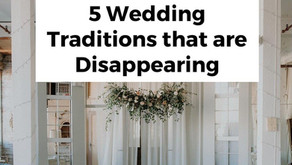5 Wedding Traditions that are Disappearing