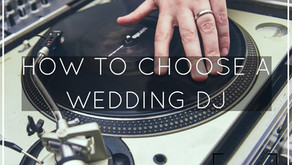 How to Choose a Wedding DJ - 7 Great Tips
