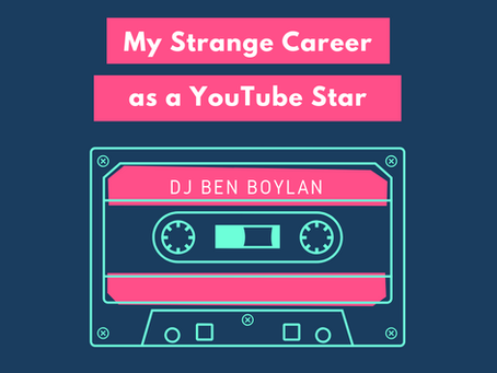 My Strange Career as a YouTube Star