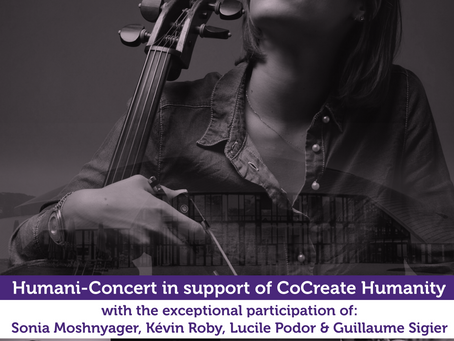 Humani-Concert I Exceptional event I Rosey Concert Hall - Rolle, Switzerland I April 2021