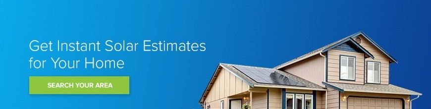 Get an Instant Solar Estimate for Your Home