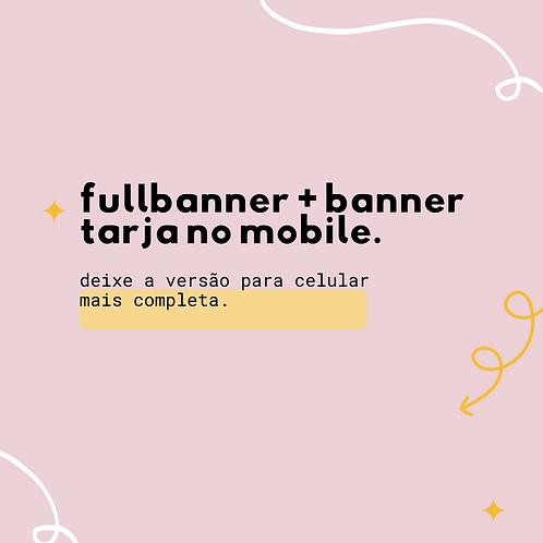 Full Banner + Banner Tarja no Mobile!