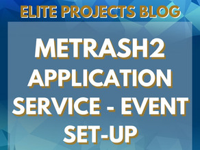METRASH2 APPLICATION SERVICE - EVENT SET-UP
