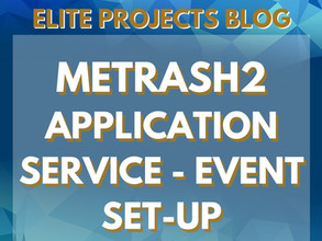 METRASH2 APPLICATION SERVICE - EVENT SET-UP
