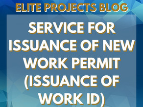 SERVICE FOR ISSUANCE OF NEW WORK PERMIT (ISSUANCE OF WORK ID)